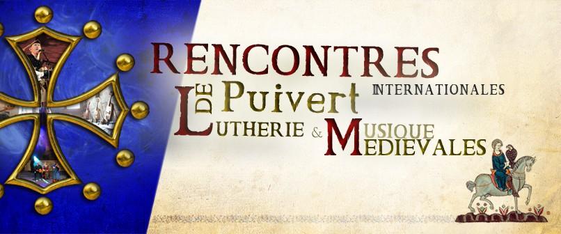 Rencontres Internationales de Lutherie & Musique Médiévales de Puivert.